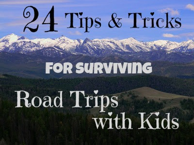24 tips and tricks for surviving road trips with kids