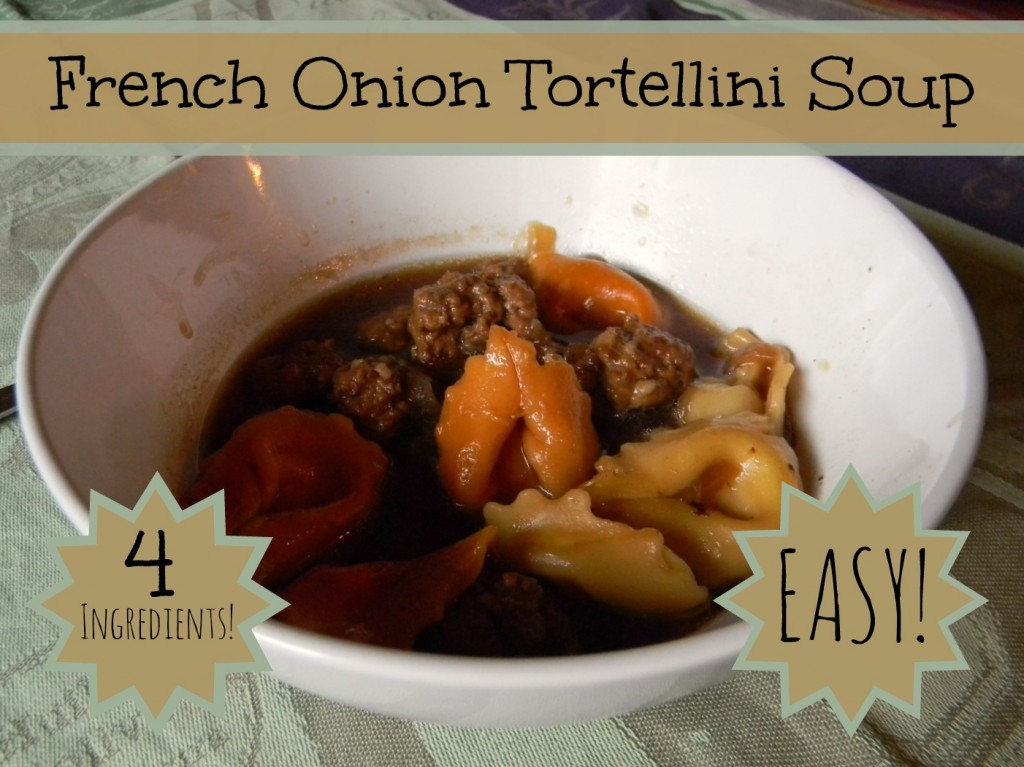 french onion tortellini soup with only 4 ingredients