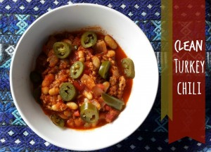 clean eating turkey chile recipe