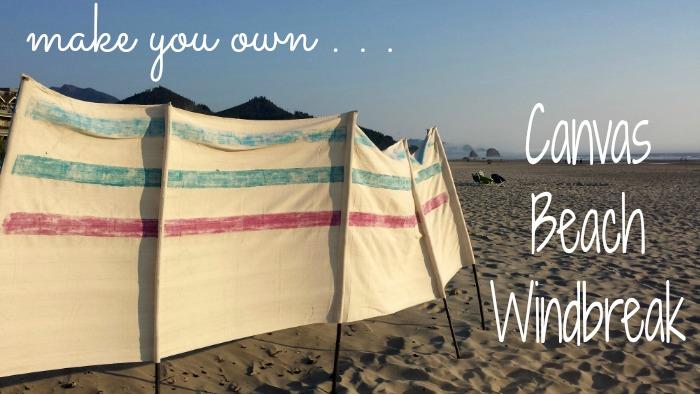 Make Your Own Canvas Beach Windbreak